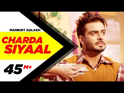 Charda Siyaal(Full Song) - Mankirt Aulakh | Latest Punjabi Songs 2016 | Speed Records