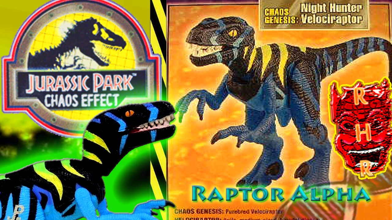 Jurassic Park Toys Chaos Effect Raptor Alpha Review