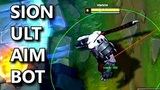 Sion Ult with AIM BOT! (Hacks in League of Legends)