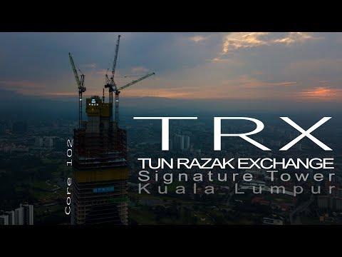 TRX TUN RAZAK EXCHANGE CORE 102 Latest Update 12 12 2017