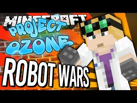 Minecraft - ROBOT WARS - Project Ozone #128