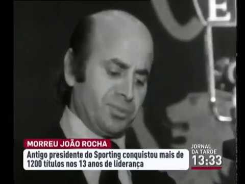 Morreu João Rocha, ex-presidente do Sporting Clube de Portugal (08/03/2013)