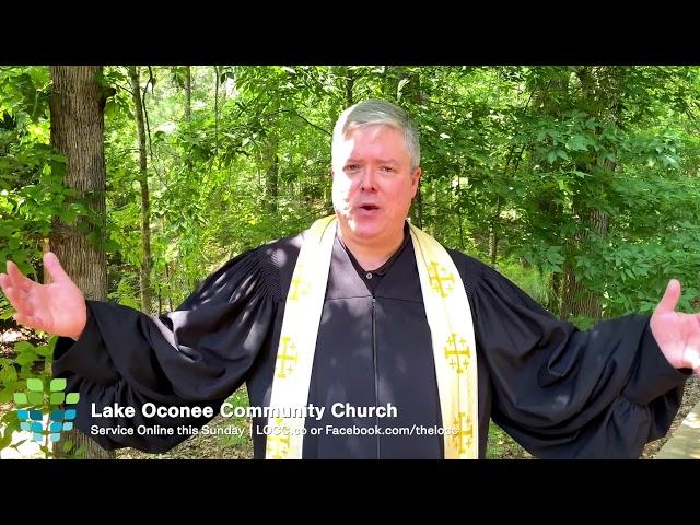 Lake Oconee Community Church – See you Sunday May 31, 2020
