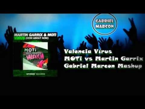Valencia vs Virus - MOTi vs Martin Garrix (Gabriel Marcon Mashup)