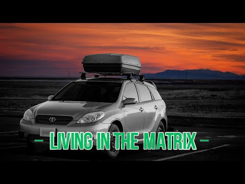 Converting A Toyota Matrix Into A Camper Car/Van - Living In The Matrix