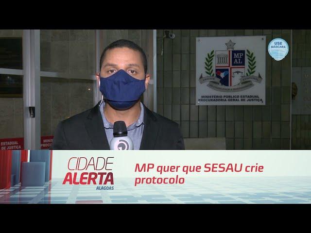 MP quer que SESAU crie protocolo para atividades de campanha