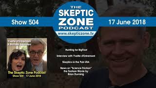 The Skeptic Zone #504 - 17.June.2018