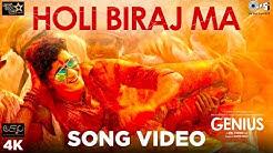 Holi Biraj Ma Official Song Video - Genius | Utkarsh, Ishita | Jubin, Himesh Reshammiya | Manoj
