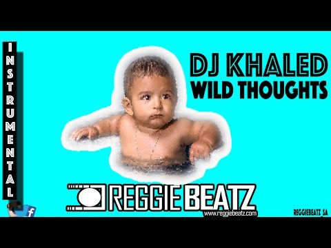 DJ Khaled Ft. Rihanna & Bryson Tiller - Wild Thoughts [Instrumental] Remake By Reggie Beatz
