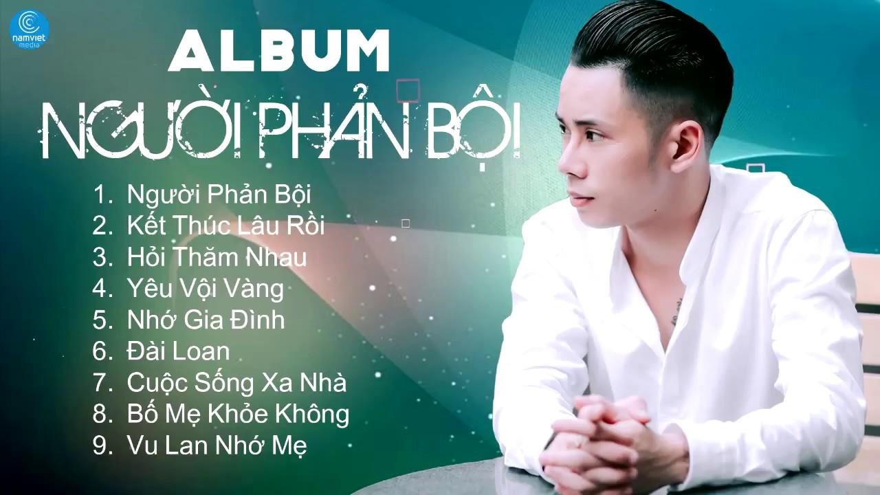 Album Người Phản Bội - Lê Bảo Bình 2017 - Liên Khúc Nhạc Trẻ Hay Nhất Của Lê Bảo Bình 2017