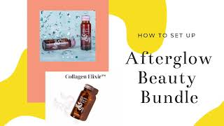 Learn how to create your Afterglow Beauty Bundle and how to share your link