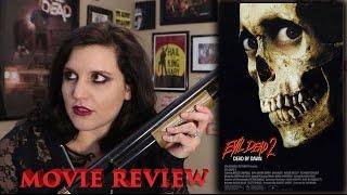 Evil Dead 2 (1987) Review