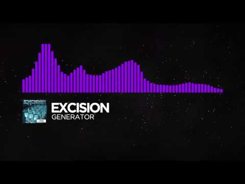 [Dubstep] - Excision - Generator