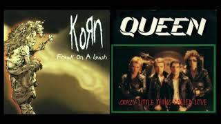 Crazy Little Freak on a Leash (Queen + Korn Mashup)