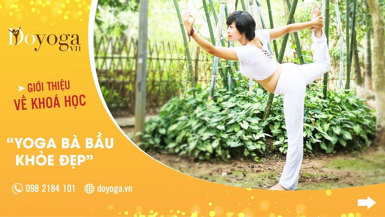 ♛Hướng dẫn yoga cho bà bầu khỏe đẹp bài  1 ✔