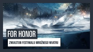 For Honor - Zwiastun Festiwalu Mroźnego Wiatru