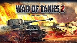 War of Tanks 2 - Android Gameplay HD