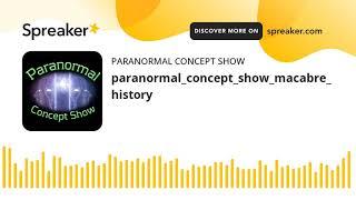 paranormal_concept_show_macabre_history