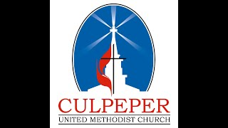 What's Happening at Culpeper UMC Sunday, May 24th