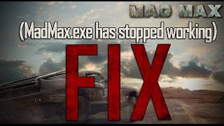 How to Fix App crash in Mad Max ( MadMax.exe has stopped working )