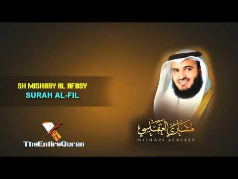 SURAH AL FIL - SH MISHARY AL AFASY