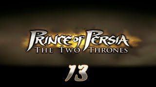 Prince of Persia: The Two Thrones - Прохождение pt13