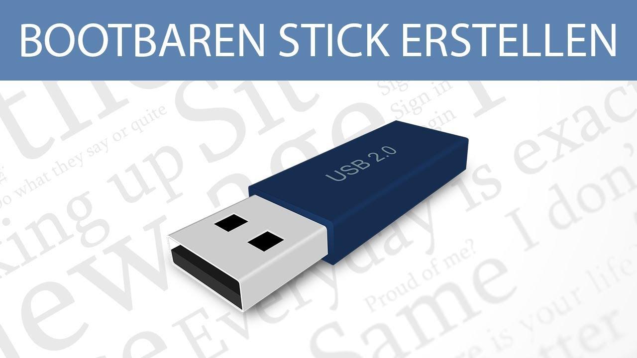 Bootbaren Usb Stick Erstellen Windows 10