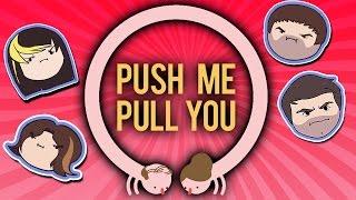Push Me Pull You - Grumpcade