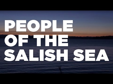 'People of the Salish Sea (Coast Salish)' from the film 'Clearwater'
