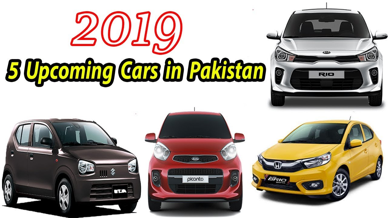 5 Upcoming Cars In Pakistan 2019 New Cars In Pakistan 2019 Youtube