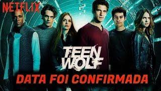 Quando Segunda Parte da 6 temporada de TEEN WOLF chega na Netflix