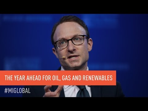 Energy Markets: The Year Ahead for Oil, Gas and Renewables