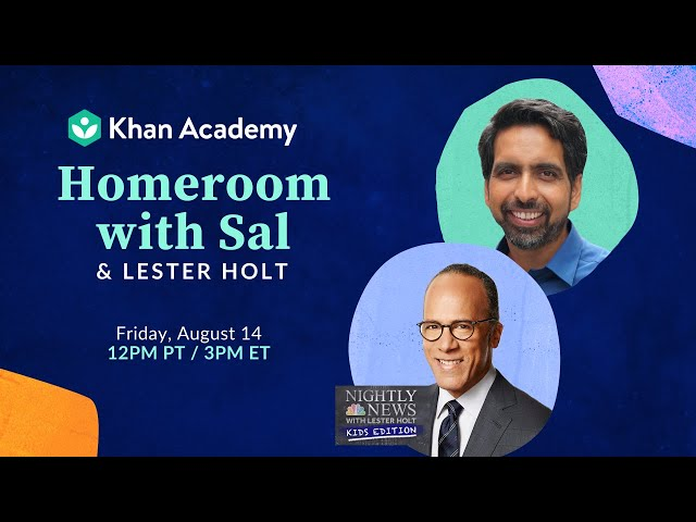 Homeroom with Sal & Lester Holt - Friday, August 14
