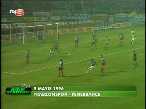 5.Mayis.1996.Trabzonspor-Fenerbahce.Nostalji