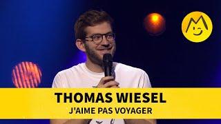 Thomas Wiesel - J'aime pas voyager
