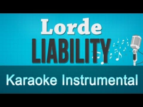 Lorde - Liability Karaoke