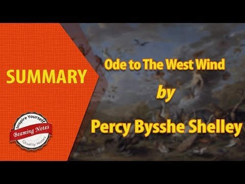 Ode to The West Wind Summary By Percy Bysshe Shelley