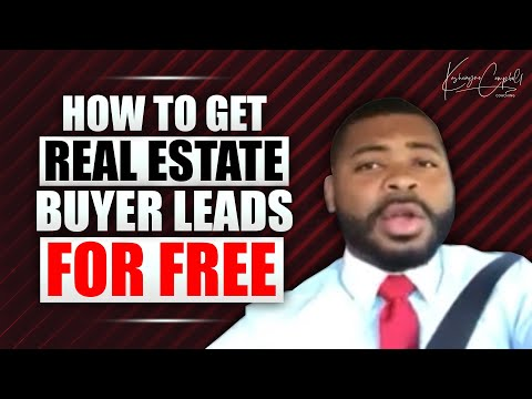 How to get Real Estate Buyer Leads for FREE!!