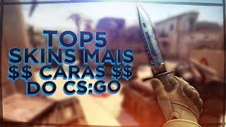 TOP 5 SKINS MAIS CARAS E RARAS DO CSGO!