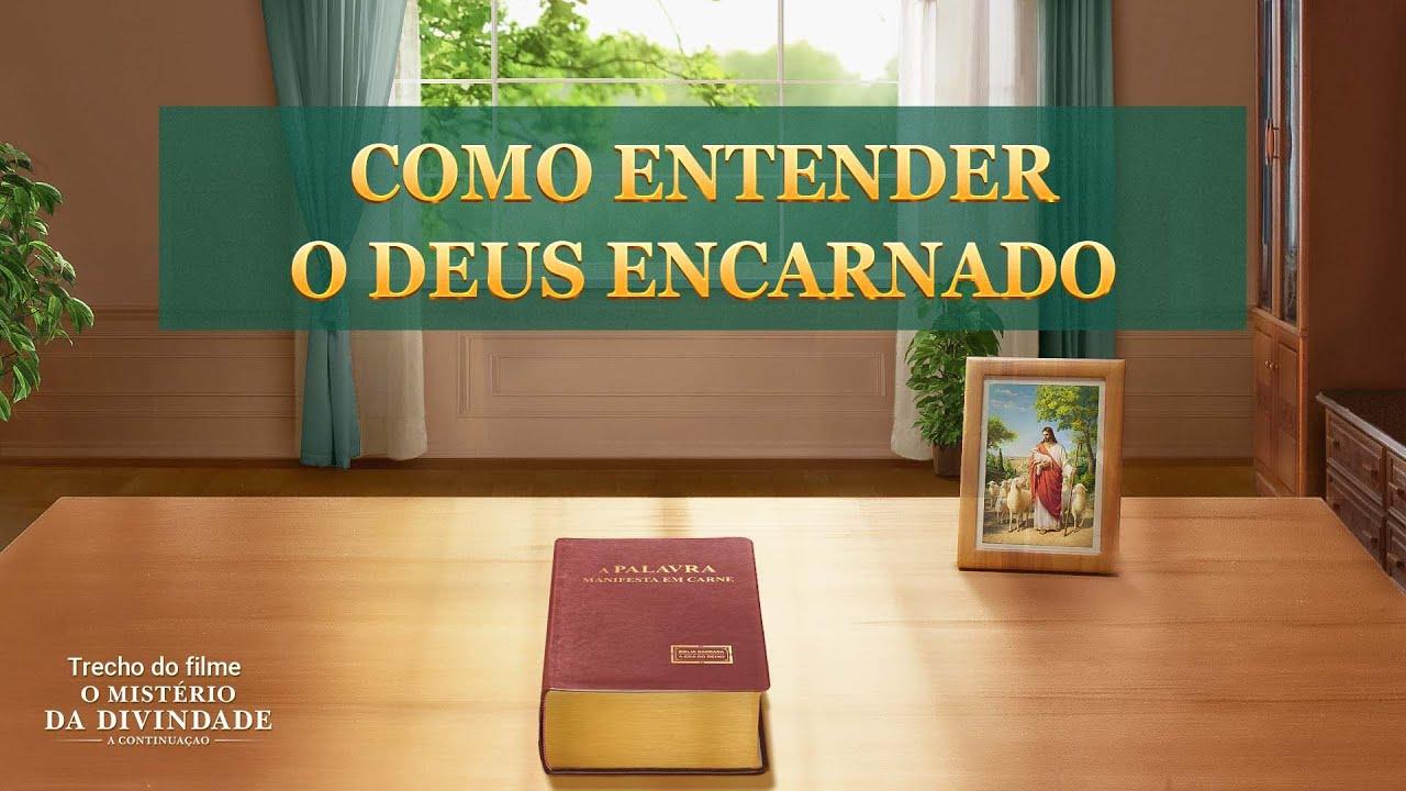 """Filme evangélico """"O mistério da divindade: a continuação"""" Trecho 2 – Como entender o Deus encarnado"""