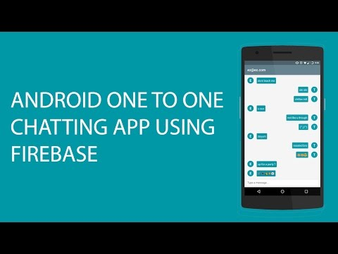 ANDROID ONE TO ONE CHAT APP USING FIREBASE PT 1