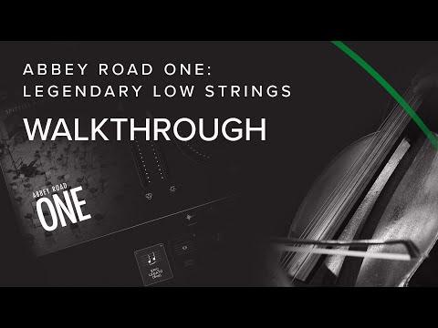 Walkthrough —Legendary Low Strings   Abbey Road One