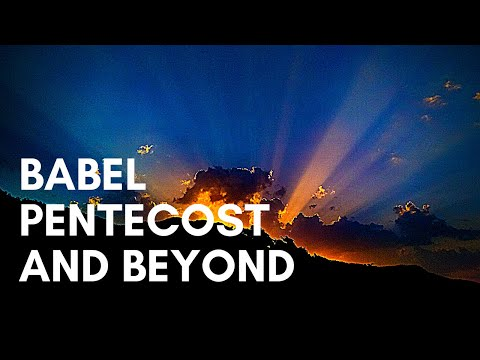 From Babel to Pentecost and Beyond with Joel Phillips