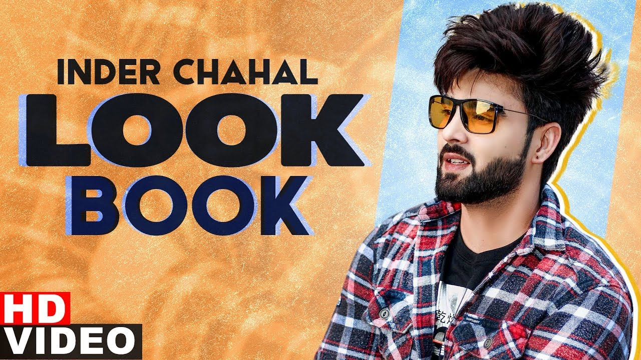 Inder Chahal (LookBook) | Follow| DJ Flow | Amrit Maan | Exclusive Punjabi Song on NewSongsTV & Youtube