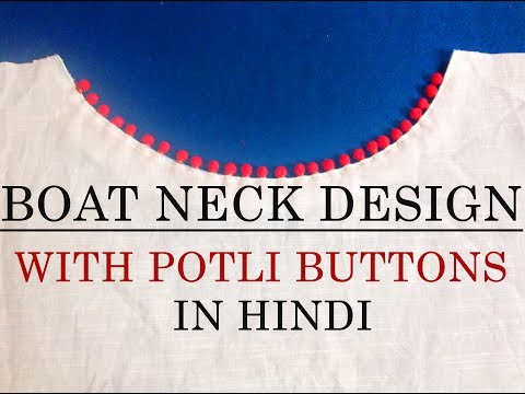 boat neck design with potli buttons- in hindi