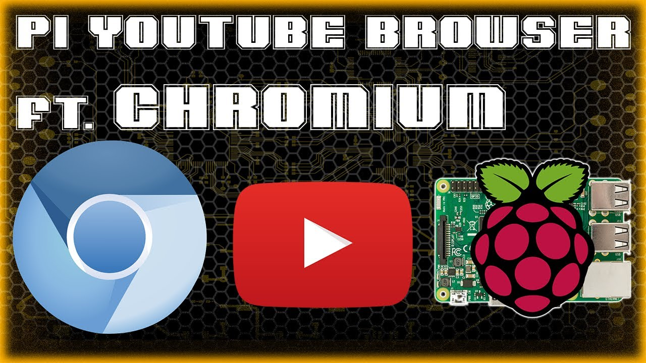Best Web Browser For Video Streaming ft  CHROMIUM | Software Pi