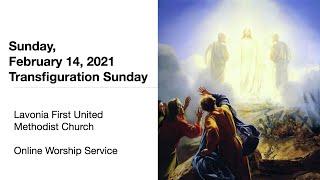 February 14, 2021 Online Worship Service