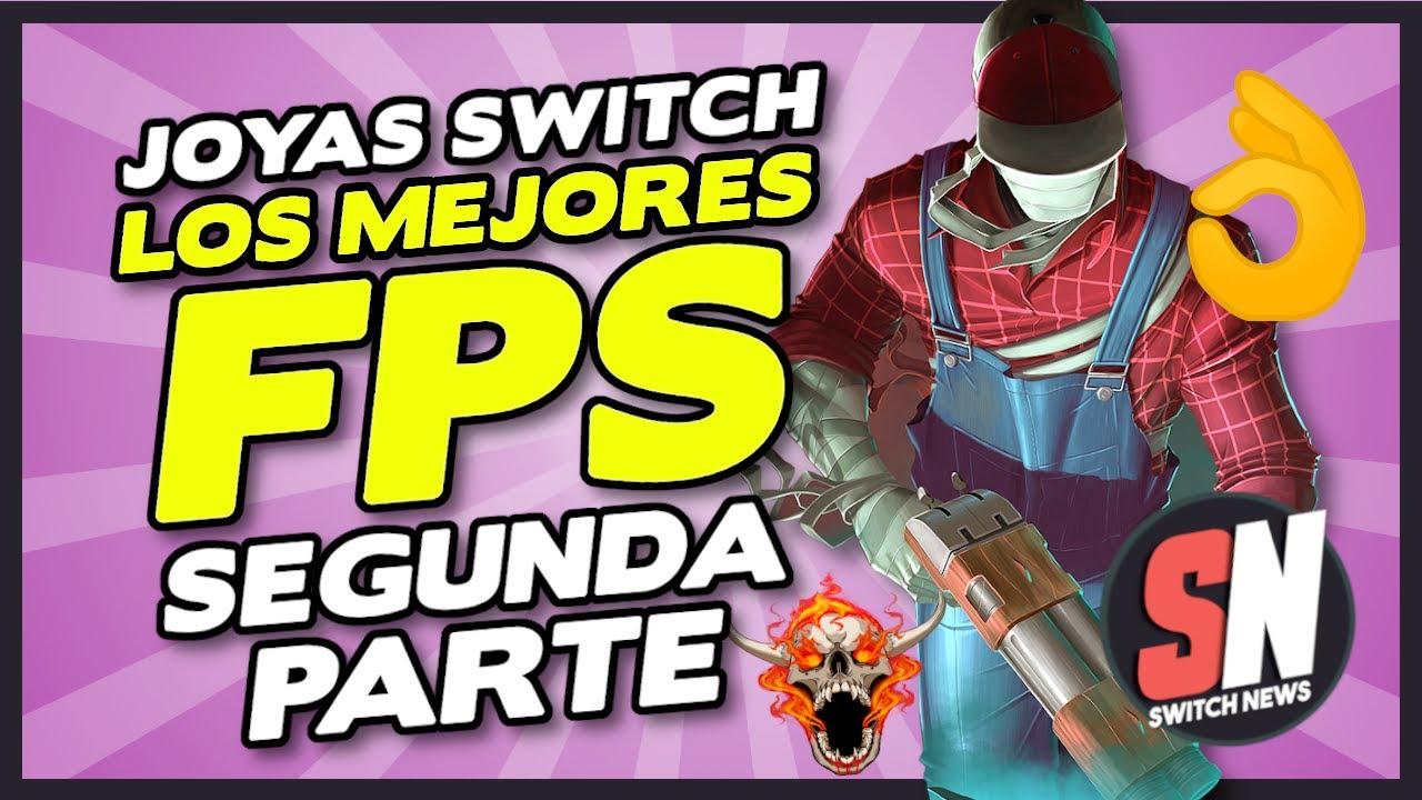 JOYAS DE SWITCH: Los MEJORES JUEGOS FPS (segunda parte)