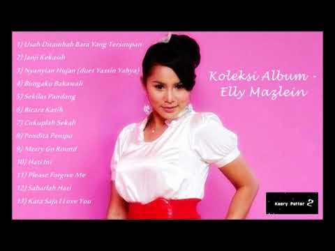 Koleksi Album - Elly Mazlein (Lagu Lagu Terbaik)