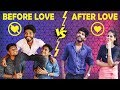 Before Love Vs After Love Leelaigal | Laughing Soda